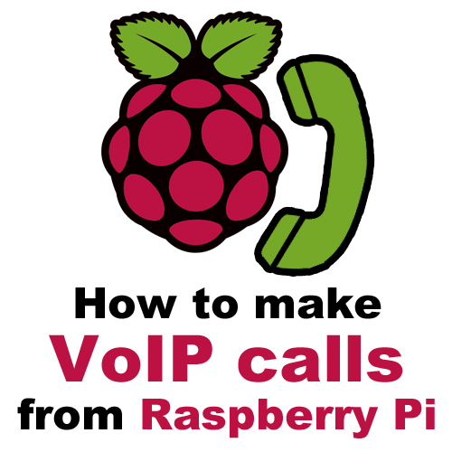 Picture of How to Make VoIP Calls From Raspberry Pi