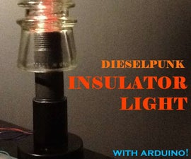 Dieselpunk Insulator Light with Arduino-Controlled LED