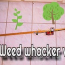 Electric Weed Whacker Version 3!