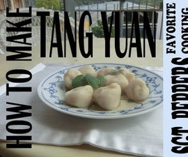 Tang Yuan 汤圆 (Chinese Dessert)