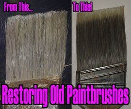 Restoring Old Paintbrushes