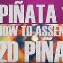 How to Make a Two Dimensional Pinata