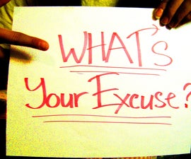 How To Make Excuses