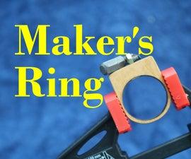Maker's Ring