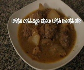 White Cabbage Stew With Meatballs Recipe