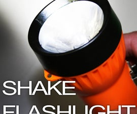 MAKE A FLASHLIGHT THAT DOESN'T NEED REPLACEMENT BULBS OR BATTERIES!