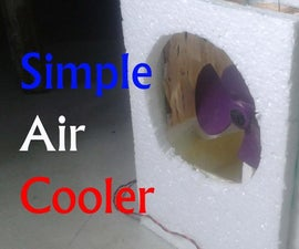 How to Make a Simple Air Cooler - Low Cost