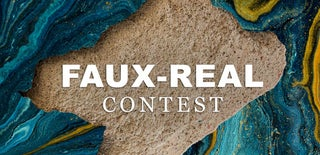 Faux-Real Contest