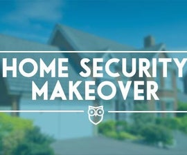 HOW TO: Protect Your Home from Burglars in One Weekend