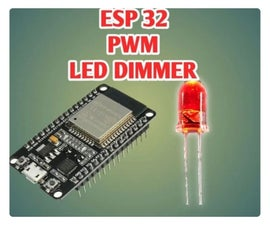 PWM With ESP32   Dimming LED With PWM on ESP 32 With Arduino IDE
