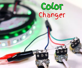 How to Make LED Strip Color Changer Circuit