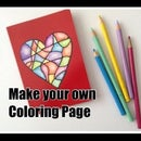 Make Your Own Coloring Page