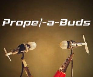 Propel-a-Buds