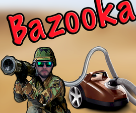How to Make a BAZOOKA With a Vacuum Cleaner