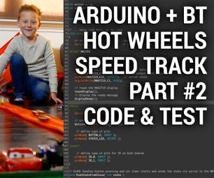 Arduino Hot Wheels Speed Track Part #2 - Code