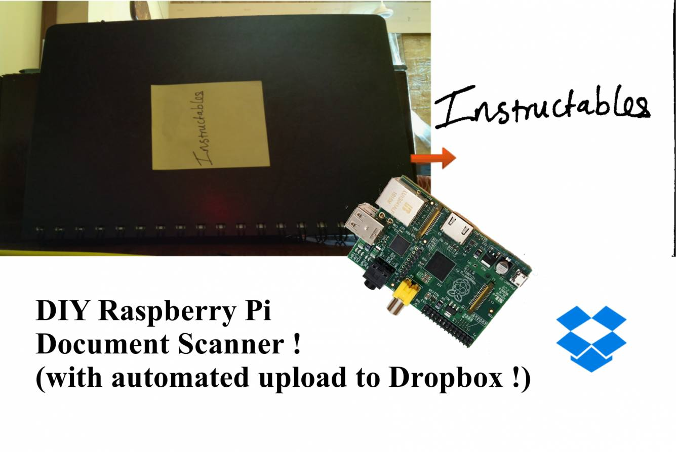 Picture of Raspberry Pi Document Scanner With Automatic Upload to Dropbox.