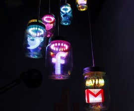 IoT Jar Chandelier, Physical Gmail Twitter Facebook & Weather Notifier