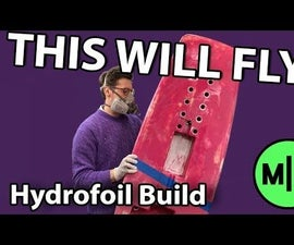 How to Make an Electric Hydrofoil Surfboard
