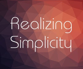 Realizing Simplicity