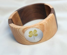 Wooden Bracelet With a Four Leaf Clover Frozen in Epoxy - No Lathe Needed!