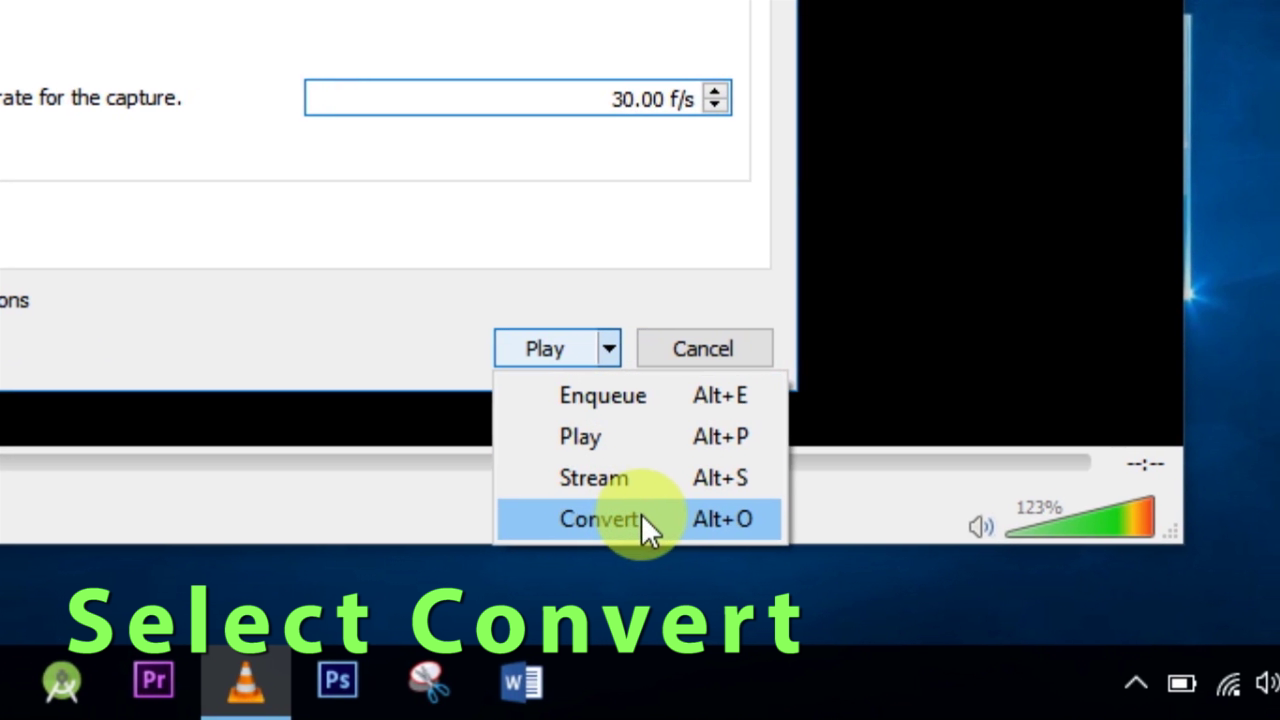 Picture of 6:: Click on Play Option and Select Convert.