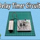 Delay Timer Using 555 Timer