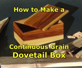 Continuous Grain Dovetail Box - a Great Gift Idea