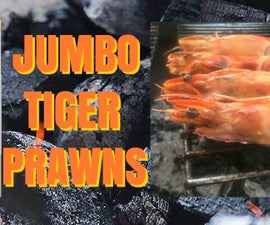 Jumbo Tiger Prawns - on the grill
