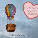 Hot Air Balloon Valentine Mailbox