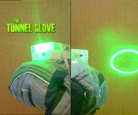 The Laser Tunnel Glove!