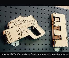 DIY a Wooden Laser Gun as a Xmas Present for your Child