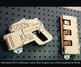 DIY a Wooden Laser Gun as a Xmas Present for your Child