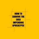 How to avoid the Apocalypse