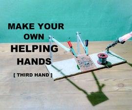 How to Make Third Hand Tool