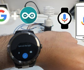 Talk to All Your Devices. Google Now Integration With Arduino (Smartphone/Smartwatch)
