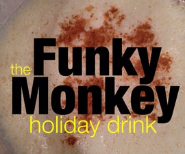 Funky Monkey Eggnog Holiday Cocktail