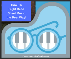How to Sight Read Sheet Music the Best Way