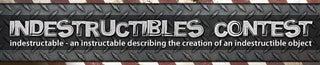 Indestructibles Contest