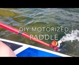 Motorized SUP Paddle