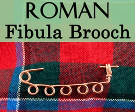 Make a Roman Fibula Brooch - Without a Torch!