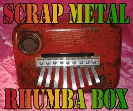 Scrap Metal Rhumba Box