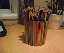 Pencil Pot Made From Pencils (of Course)