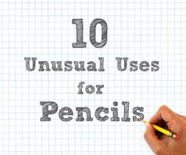 10 Unusual Uses for Pencils