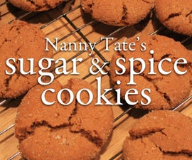 Nanny Tate's Sugar and Spice Cookies