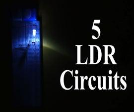 5 LDR Circuits: Latching, Timers, Light & Dark Sensors