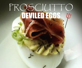 Deviled Eggs - Prosciutto Topped Gourmet Deviled Eggs