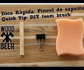 DIY Foam Brush