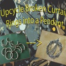 Upcycle Broken Curtain Rings Into a Pendant