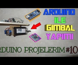How to Make Arduino GIMBAL (CAMERA STABILIZATION)