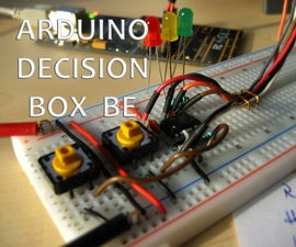 'Arduino' Decision 'Box' BE (Attiny85)